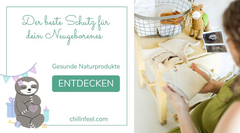 Erstausstattung_Naturprodukte Baby_ChillnFeel