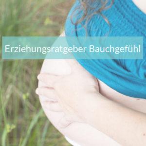2017-09 Erziehungsratgeber Bauchgefühl