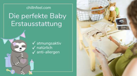 Babyparty-Ideen_Baby Erstausstattung_ChillnFeel