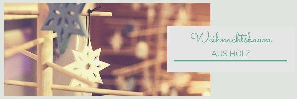 Weihnachtszauber_Weihnachtsbaum aus Holz