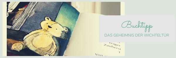 Das Geheimnis der Wichteltür_Kinderbuch_nichtnurmama