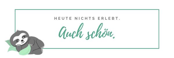 Handlettering Sprüche_Faultier Sprüche_Chill n Feel